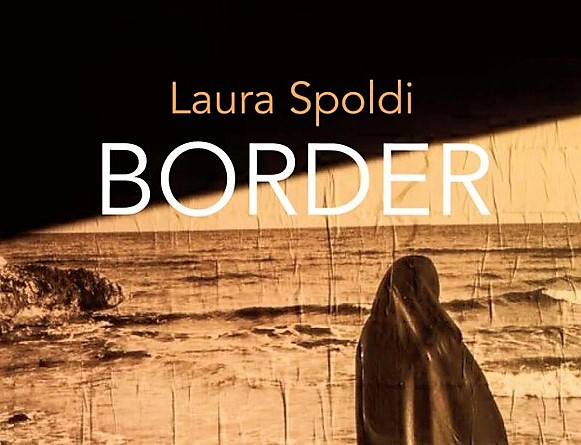 Border, il nuovo libro di Laura Spoldi