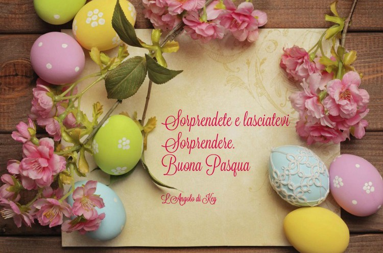Pasqua 2016 Archives L Angolo Di Key